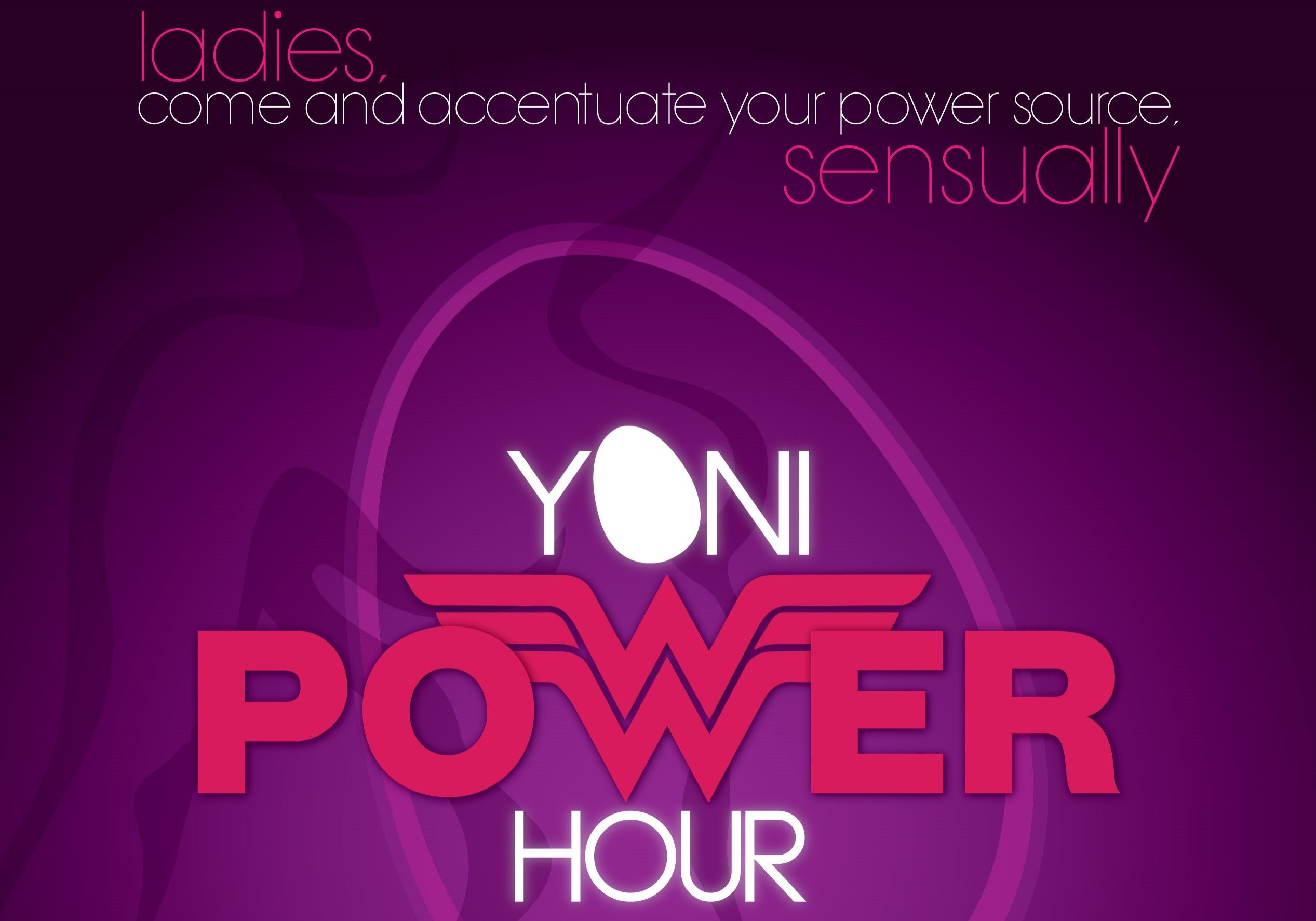 Yoni Power Hour